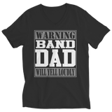 Limited Edition - Warning Band Dad will Yell Loudly