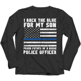 Limited Edition - Proud Father Of A Police Officer