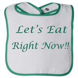 "Customized baby bibs - ""Let's eat right now"" add any words"