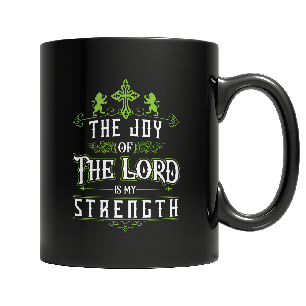 The Joy Of The Lord Black Mug