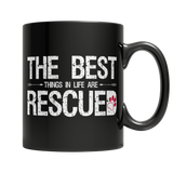 The Best Thing In Life Are Rescued