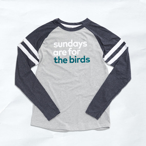 sundays are for the birds long sleeve tee