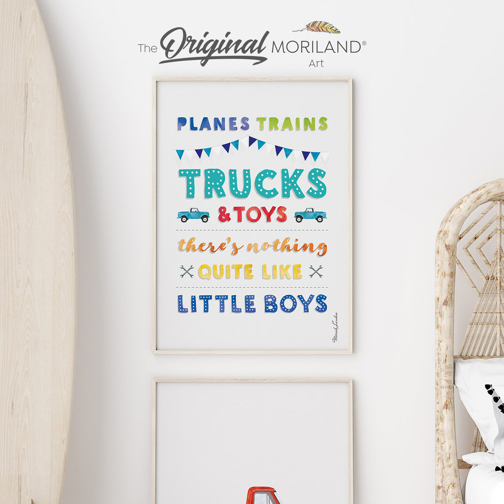 Planes trains trucks and toys there's nothing quite like little boys quote print by MORILAND