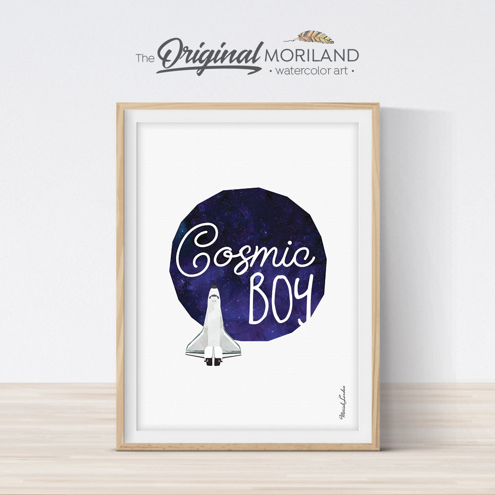 Cosmic Boy Quote Print | Space Shuttle Art - Printable Art