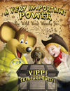 A VERY IMPORTANT POWER: A Time Travel Mouse, Kindness at School, Anti-Bullying Book (VIPPI MOUSE TREASURE QUESTS 1) Hardcover with Dust Jacket