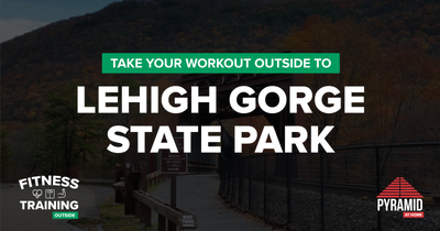 Take Your Workout Outside To: Lehigh Gorge State Park