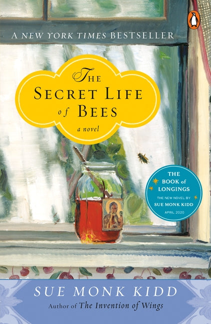 The Secret Life of Bees by Kidd, Sue Monk