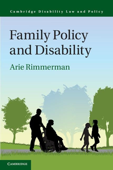 Family Policy and Disability by Rimmerman, Arie