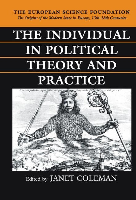 The Individual in Political Theory and Practice by Coleman, Janet