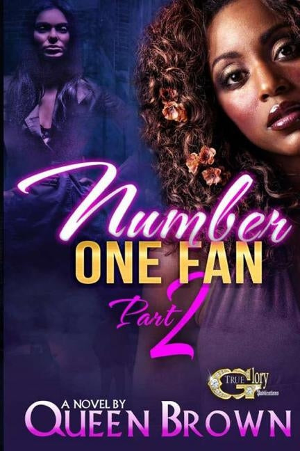 Number One Fan 2 by Brown, Queen