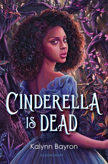 Cinderella Is Dead by Bayron, Kalynn