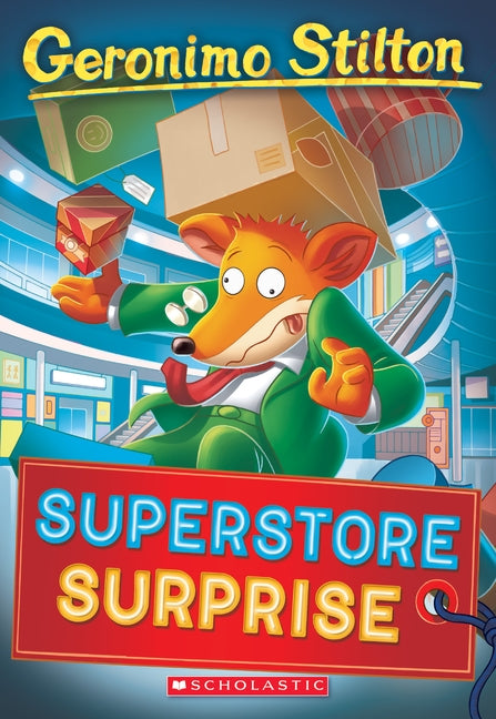 Superstore Surprise by Stilton, Geronimo