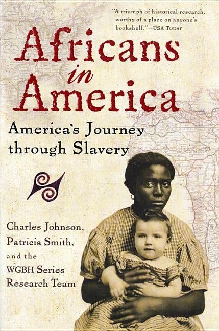 Africans in America: America's Journey Through Slavery by Johnson, Charles