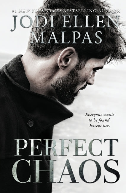 Perfect Chaos by Malpas, Jodi Ellen