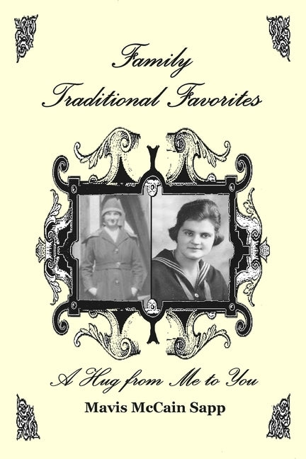 Family Traditional Favorites A Hug From Me to You by Sapp, Mavis McCain
