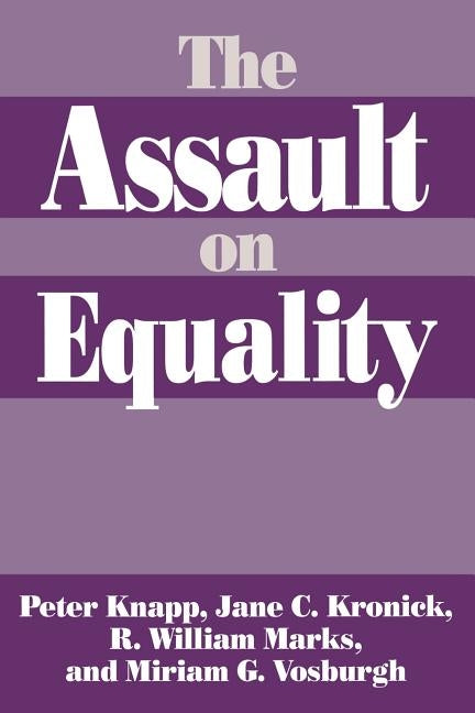 The Assault on Equality by Knapp, Peter