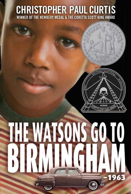 The Watsons Go to Birmingham--1963 by Curtis, Christopher Paul