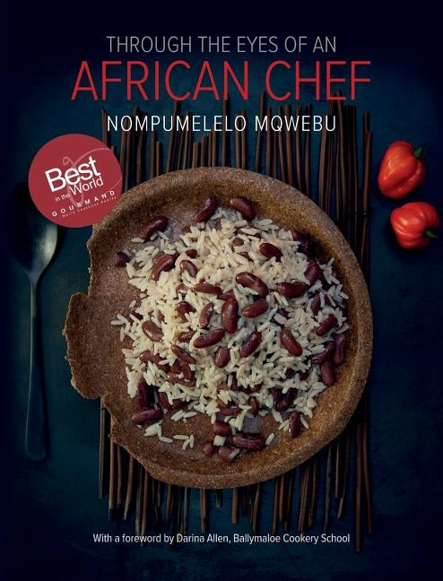 Through the Eyes of an African Chef by Mqwebu, Nompumelelo