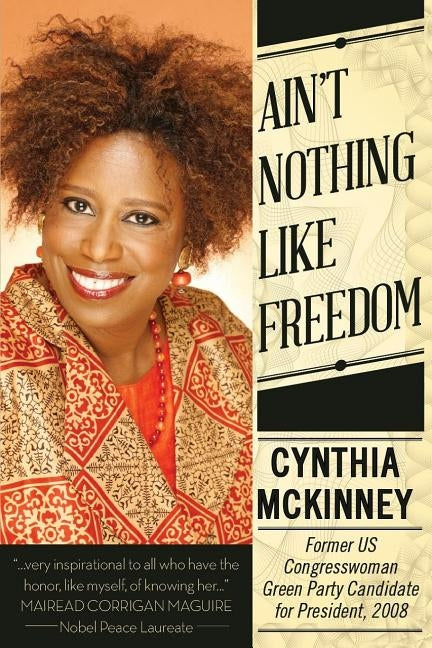Ailn't Nothing Like Freedom by McKinney, Cynthia