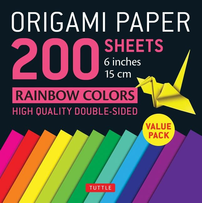 "Origami Paper 200 Sheets Rainbow Colors 6"" (15 CM): Tuttle Origami Paper: High-Quality Double Sided Origami Sheets Printed with 12 Different Designs ( by Tuttle Publishing"