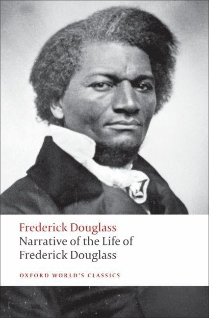 Narrative of the Life of Frederick Douglass: An American Slave by Douglass, Frederick