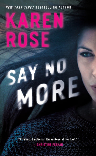 Say No More by Rose, Karen