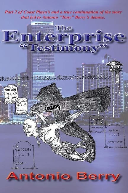 The Enterprise: Testimony by Berry, Antonio