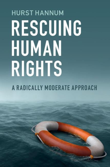 Rescuing Human Rights by Hannum, Hurst