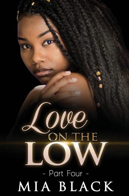 Love On The Low 4 by Black, Mia