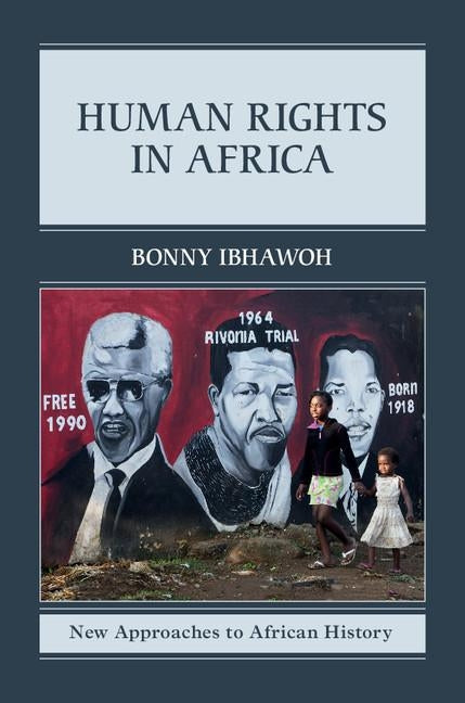 Human Rights in Africa by Ibhawoh, Bonny