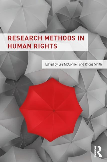 Research Methods in Human Rights by McConnell, Lee
