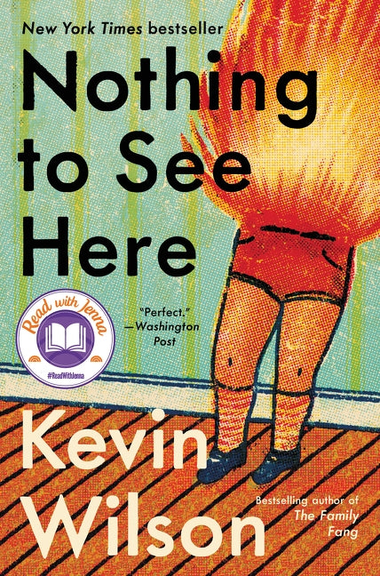 Nothing to See Here by Wilson, Kevin