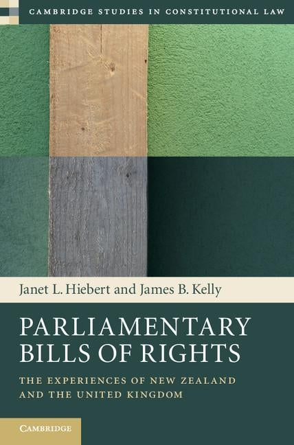 Parliamentary Bills of Rights by Hiebert, Janet L.
