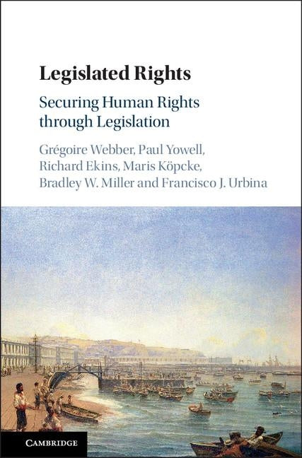 Legislated Rights by Webber, Gregoire