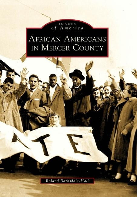 African Americans in Mercer County by Barksdale-Hall, Roland