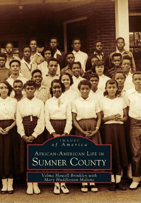 African-American Life in Sumner County by Brinkley, Velma Howell