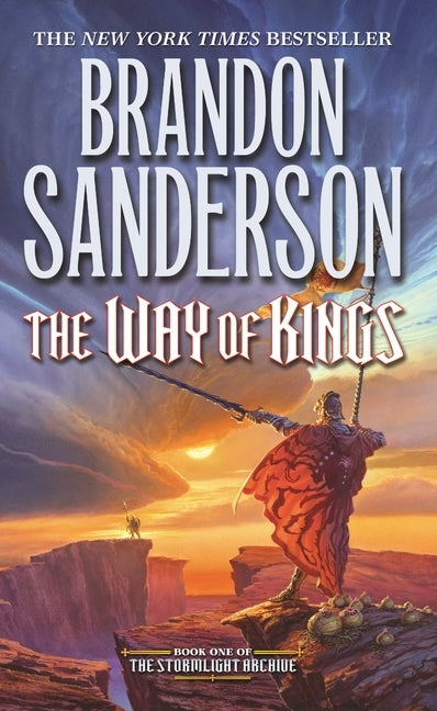 The Way of Kings: Book One of the Stormlight Archive by Sanderson, Brandon