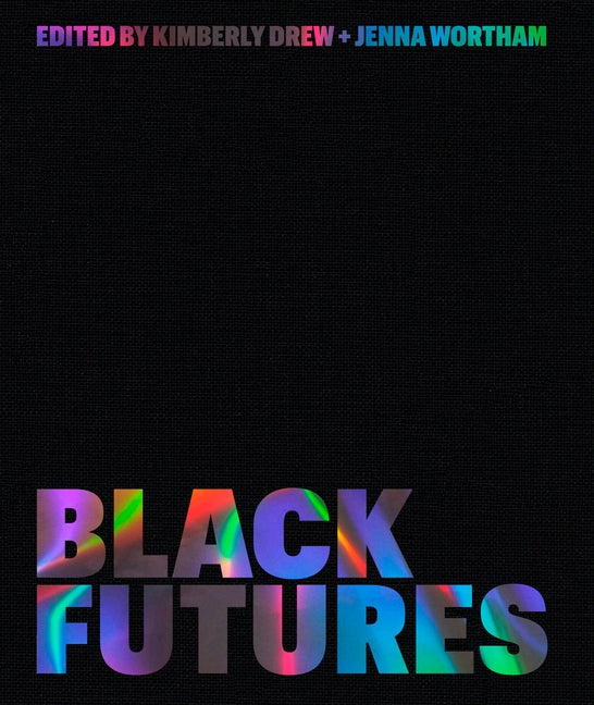 Black Futures by Drew, Kimberly