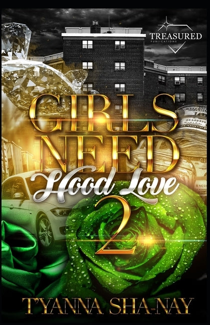 Girls Need Hood Love 2 by Jones, Desaree
