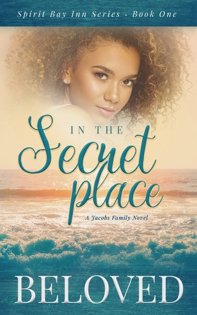 In The Secret Place: A Jacobs Family Novel by Beloved Smart