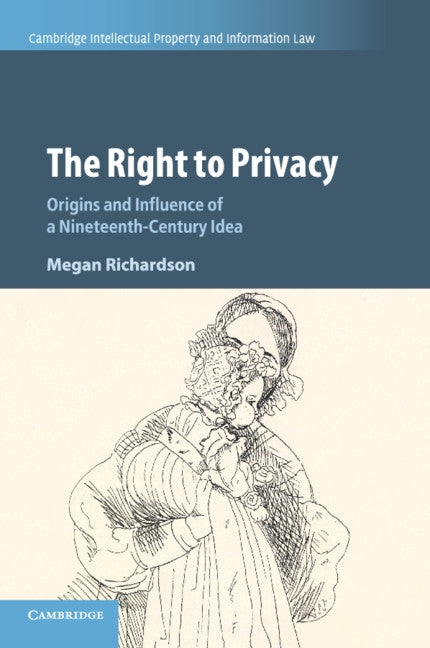 The Right to Privacy by Richardson, Megan