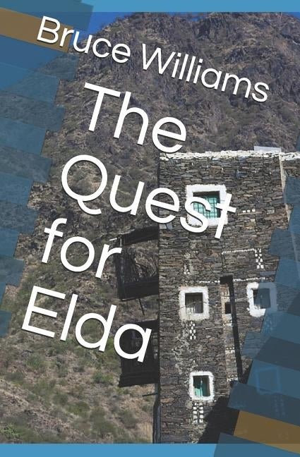 The Quest for Elda by Williams, Bruce Bruno
