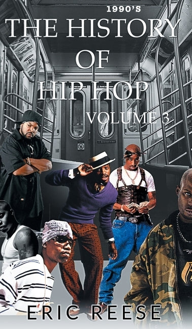The History of Hip Hop by Reese, Eric