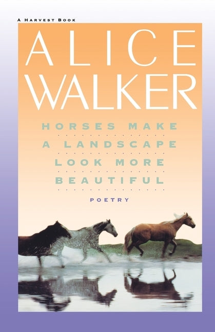 Horses Make a Landscape Look More Beautiful by Walker, Alice