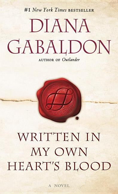 Written in My Own Heart's Blood by Gabaldon, Diana