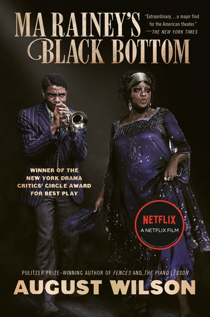 Ma Rainey's Black Bottom (Movie Tie-In): A Play by Wilson, August