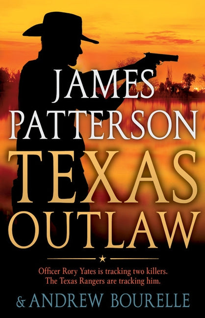 Texas Outlaw by Patterson, James