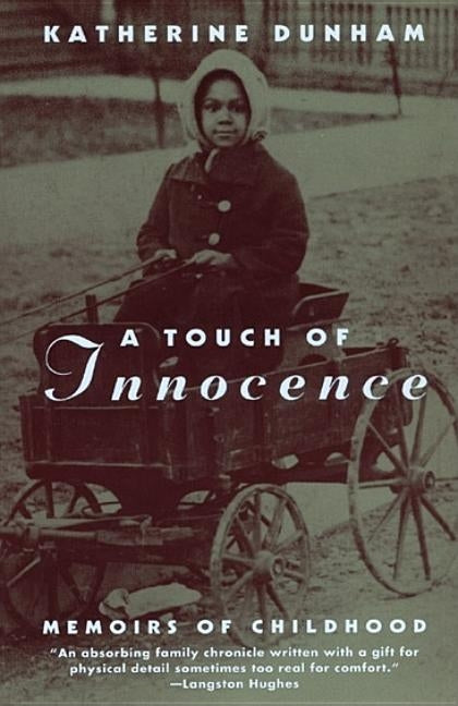 A Touch of Innocence: A Memoir of Childhood by Dunham, Katherine