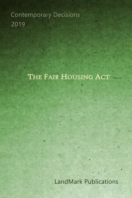 The Fair Housing ACT by Publications, Landmark