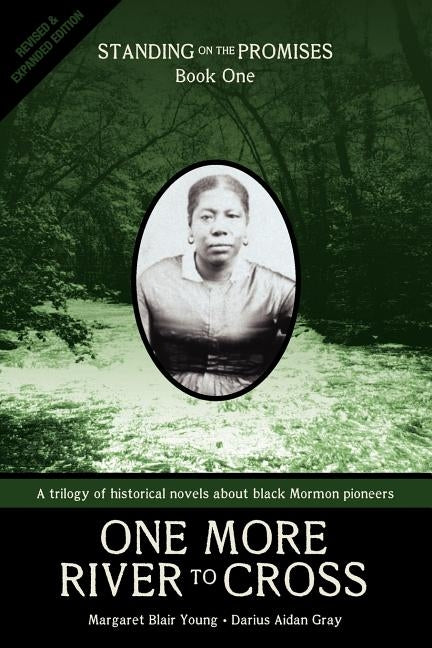 One More River to Cross: Standing on the Promises, Book One by Young, Margaret Blair